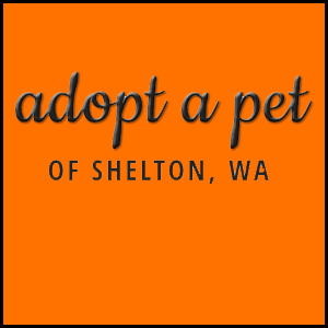 Adopt a Pet of Shelton, WA