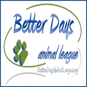Better Days Animal League