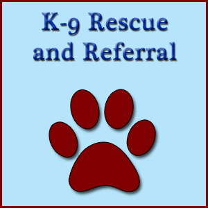 K-9 Rescue and Referral