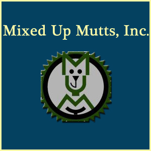 Mixed Up Mutts, Inc.
